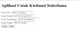 form mebuat aplikasi cetak kwitansi