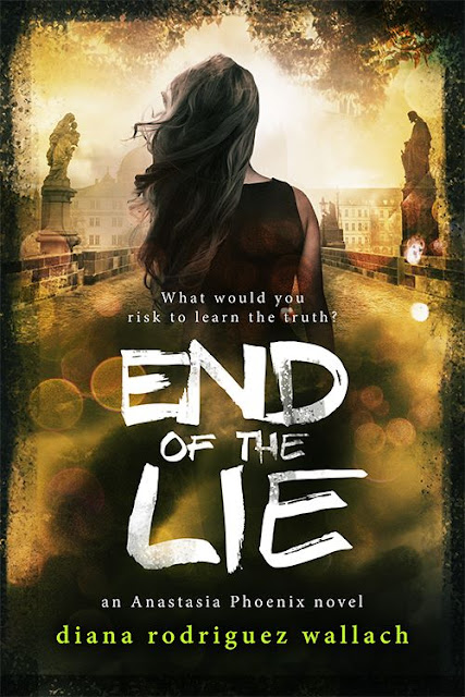 End of the Lie (Anastasia Phoenix Book 3) by Diana Rodriguez Wallach