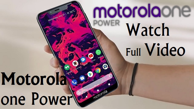 Motorola One Power on 30th August I Do Not Buy Mi A2 I Detail Specifications I English/Hindi