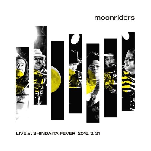 ムーンライダーズ - moonriders LIVE at SHINDAITA FEVER rar