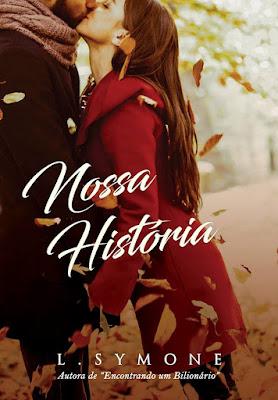 Livro Nossa História - Autora L. Symone