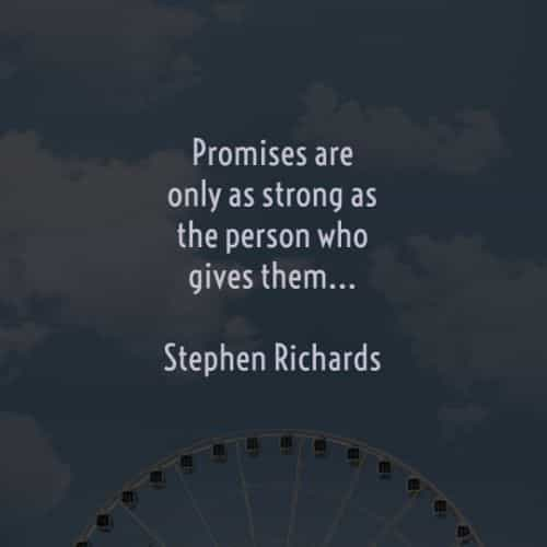 Promise quotes and sayings to encourage not to break it