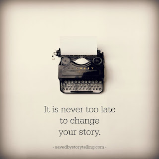 It's never too late to change your story