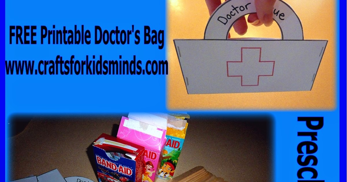 Crafts for kids 39 minds free printable preschool doctor for Doctor bag craft template