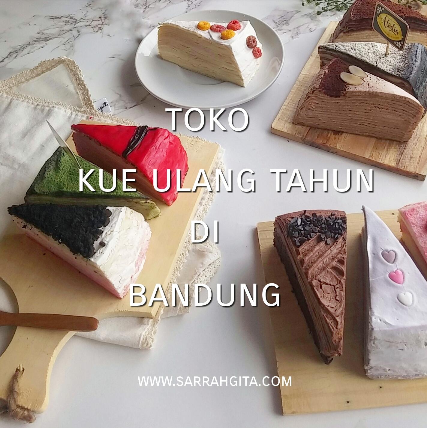 3 Toko Kue Ulang Tahun Di Bandung Yang Recommended
