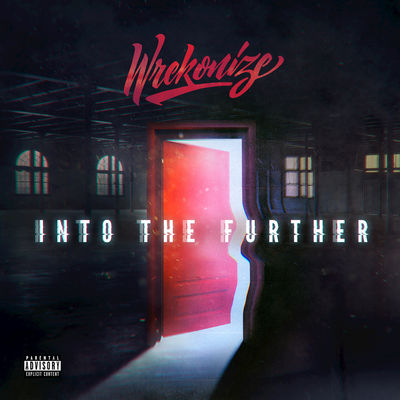 Wrekonize - Into The Further - Album Download, Itunes Cover, Official Cover, Album CD Cover Art, Tracklist