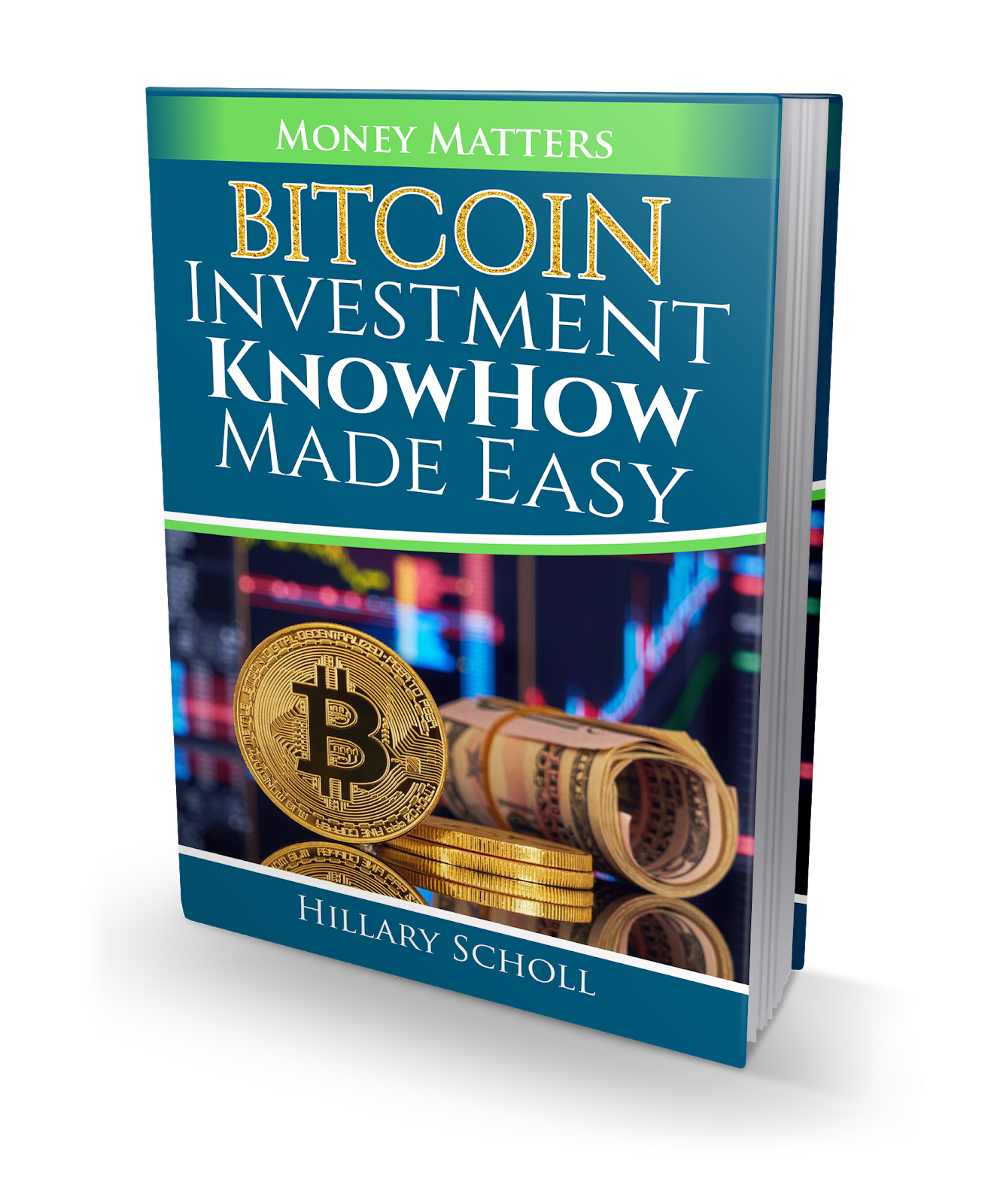Crypto : Bitcoin Investment KnowHow Made Easy