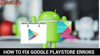 Fix Android google playstore errors