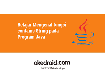Contoh Fungsi Method contains() di Program Java