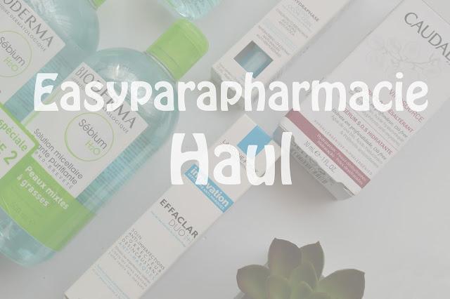 Easyparapharmacie Haul