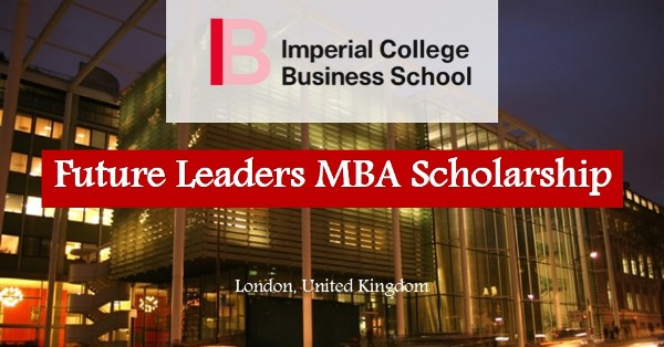 Imperial College London MBA Scholarships 2018 [Fully Funded] - See Application Guide, Requirements and How To Apply