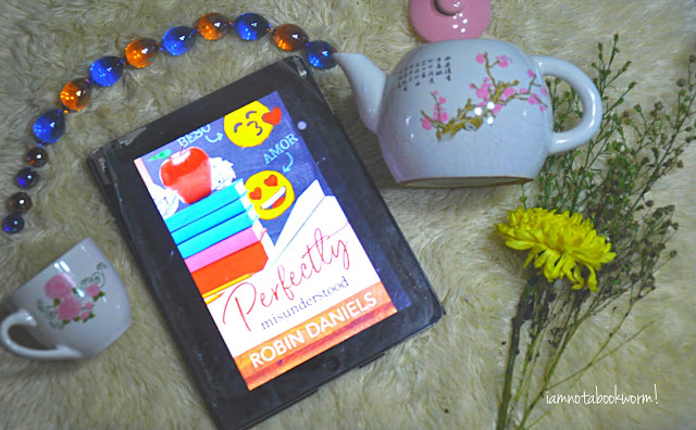 Perfectly Misunderstood by Robin Daniels | ARC | A Book Review by iamnotabookworm!