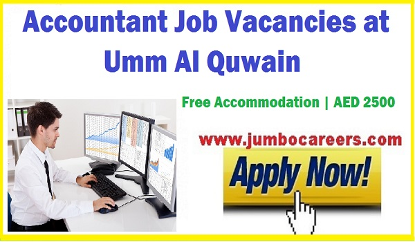 Accountant Jobs at Umm Al Quwain, Latest Accountant job UAE,