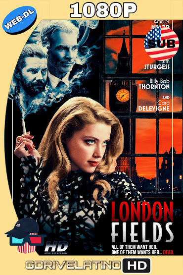 London Fields (2018) WEB-DL 1080p SUBTITULADO MKV