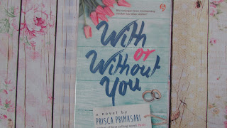 With or without you prisca pramesari