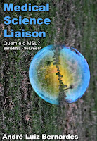 e-Book - Série MSL - Volume 01 - Medical Science Liaison - Função na Indústria Farmacêutica, de Biotecnologia e de Dispositivos Médicos
