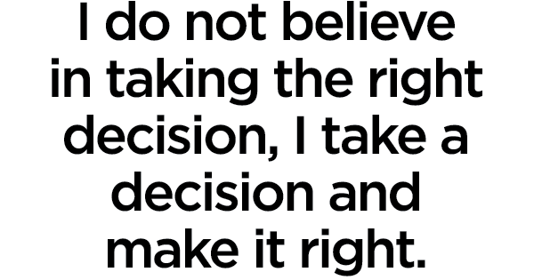 Did I Make The Right Decision Quotes