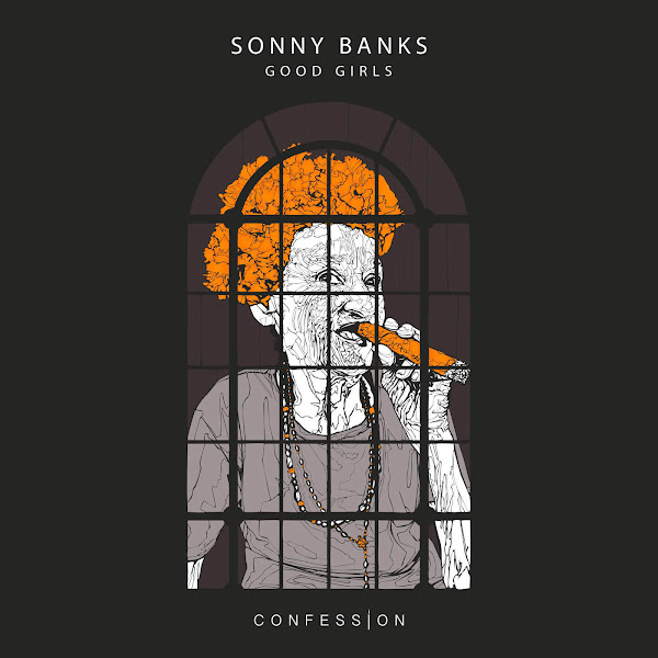 Sonny Banks - Good Girls - Single Cover