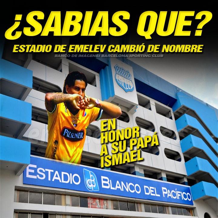 ESTADIO DE EMELEC CAPWELL CAMBIÓ SU NOMBRE EN HONOR A SU PAPÁ ISMAEL BLANCO  Ídolo del Ecuador 9e92dae6f15