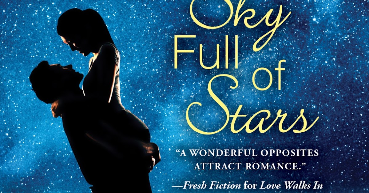 A Sky Full Of Stars Shaughnessy Brothers Series 5 By - 1200×630