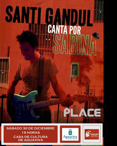 Santi Gandul canta por Sabina
