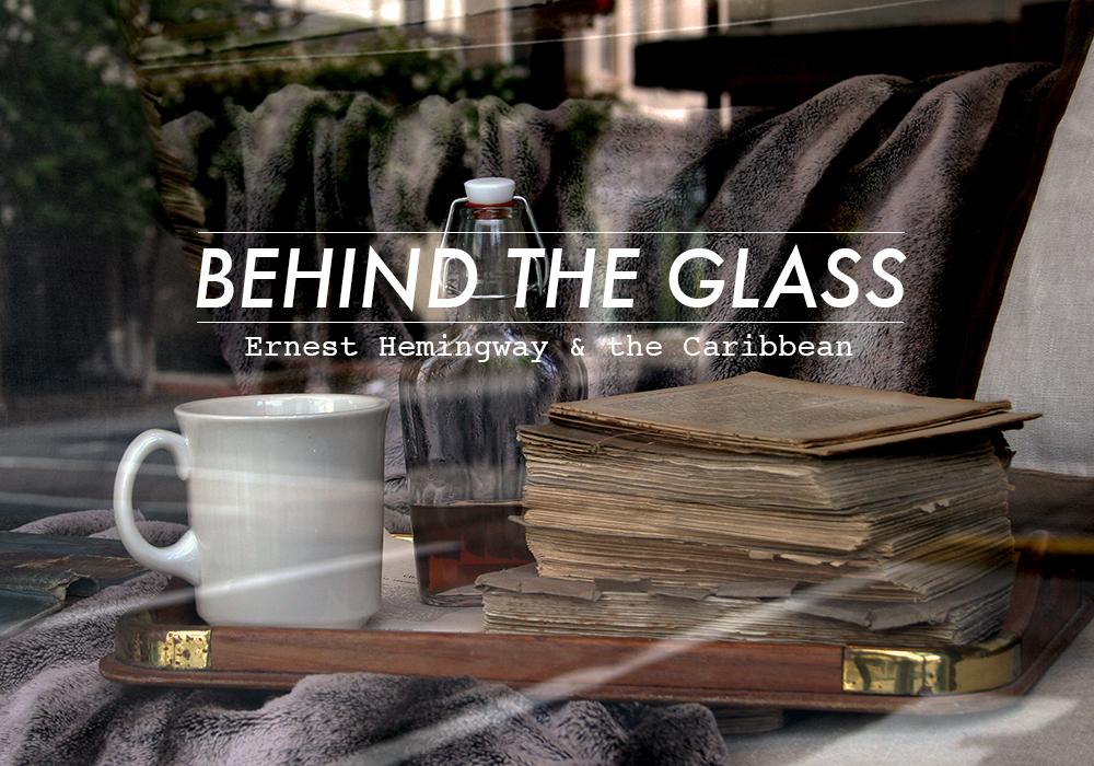 Hemingway Caribbean: The Paris Market & Brocante: Behind The Glass: Ernest