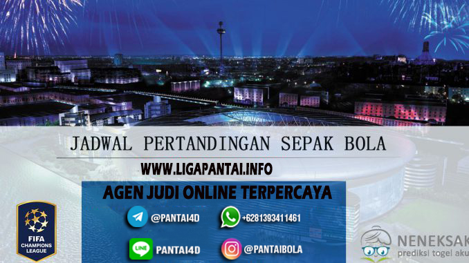 JADWAL PERTANDINGAN BOLA 19 – 20 May 2020