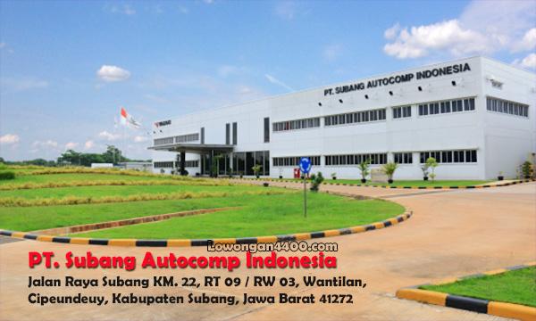 Lowongan Kerja Terbaru PT. Subang Autocomp Indonesia
