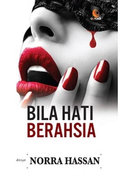 Bila Hati Berahsia oleh Norra Hassan