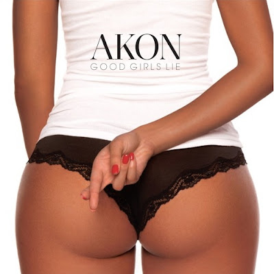 "AKON ""Good Girls Lie"""