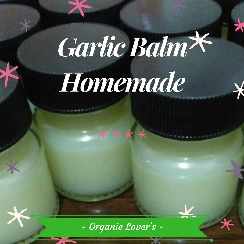 GARLIC BALM HOMEMADE
