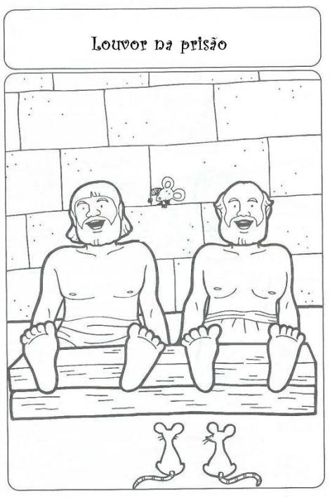.: Paulo e Silas na Prisão- Desenhos e Atividades