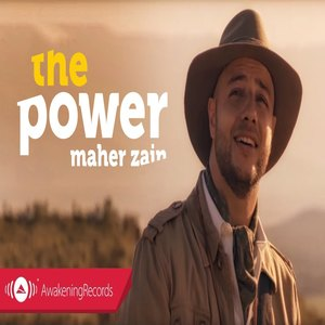 Download Songs Maher Zain - The Power (Ft. Amakhono We Sintu)