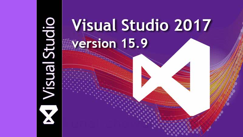 Visual Studio 2017 version 15 9 (final Service Pack) is now