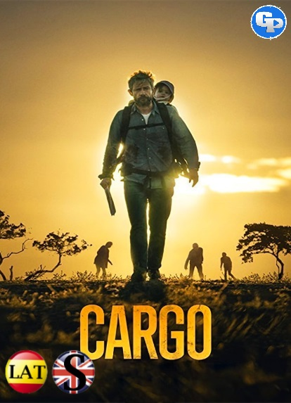 Cargo (2017) HD 1080P LATINO/INGLES