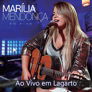 12 Disco The Collection 2016 Marília Mendonça Ao Vivo em Lagarto 2016
