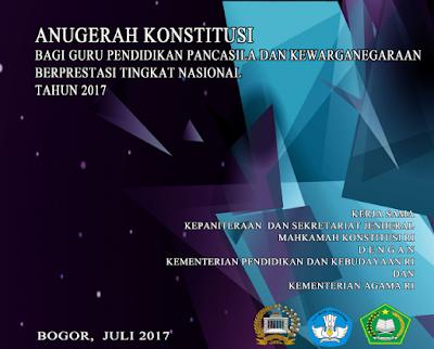 pedoman lengkap anugerah konstitusi tingkat nasional guru PPKn tahun 2017