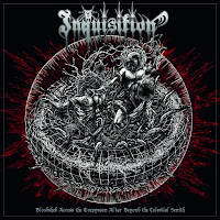 "Inquisition - ""Bloodshed Across the Empyrean Altar Beyond the Celestial Zenith"""
