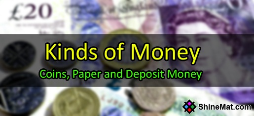 Types Of Money - ShineMat