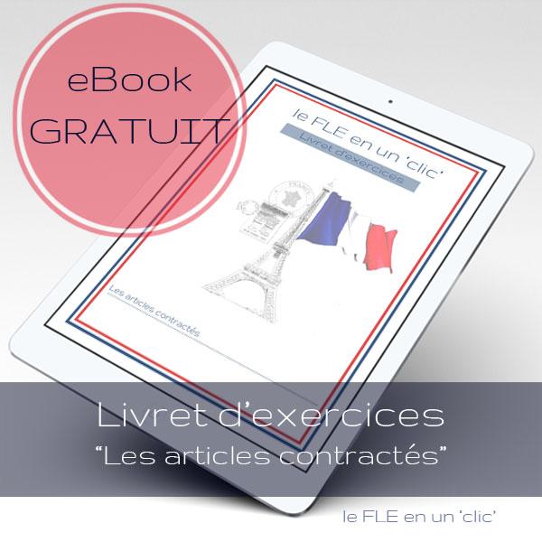 Explication et exercices gratuits sur les articles contractés #coursdeFLE #ressources #langue #française #ebooks #exercices #freebies