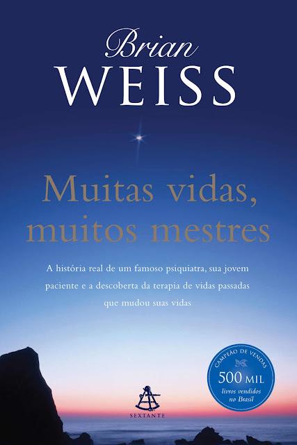 Muitas vidas, muitos mestres Edição 2 - Brian Weiss