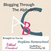 Blogging Through the Alphabet link-up @ hopkinshomeschool.com