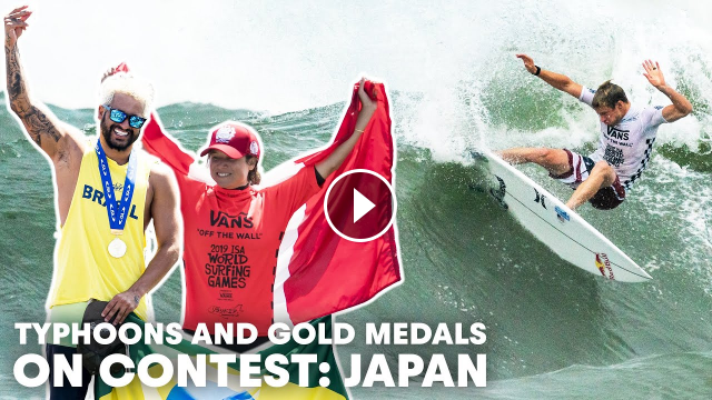 Wild Typhoon Surf Epic Culture And International Pride At The ISA World Surfing Games oN Contest