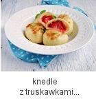 http://www.mniam-mniam.com.pl/2015/06/knedle-z-truskawkami.html