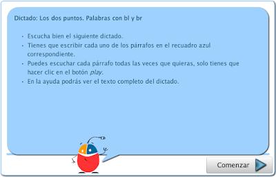 http://www.primaria.librosvivos.net/Dictado__Los_dos_puntos__Palabras_con_bl_y_br_1.html