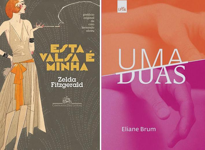 Livros: Esta Valsa é Minha (Zelda Fitzgerald) | Uma Duas