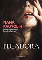 http://www.blogpedrogabriel.com/2017/10/resenha-pecadora-de-nana-pauvolih.html