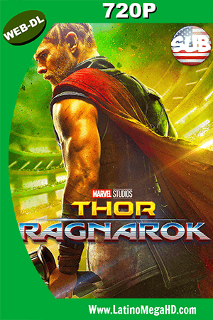 Thor: Ragnarok (2017) Subtitulado HD Web-Dl 720p - 2017