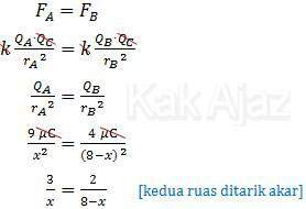 Penghitungan jarak muatan ketiga terhadap muatan A, gaya Coulomb di C = 0