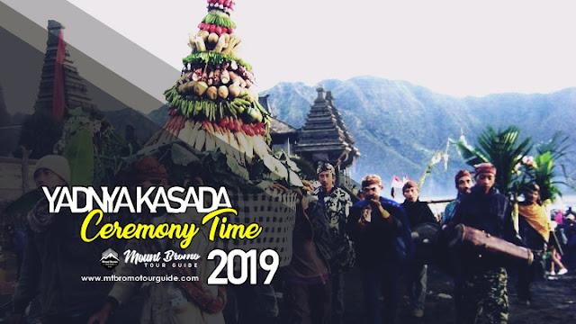 Yadnya kasada ceremony time in Mount Bromo 2019